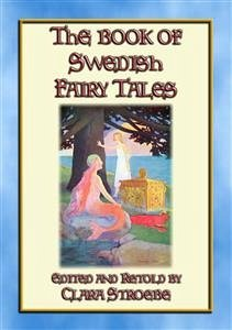THE BOOK OF SWEDISH FAIRY TALES - 28 children's stories from Sweden (eBook, ePUB)