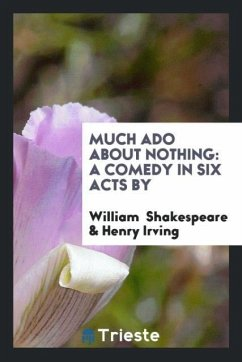 9780649363124 - Shakespeare, William; Irving, Henry: Much Ado about Nothing - Књига