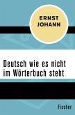 Deutsch wie es nicht im Wörterbuch steht