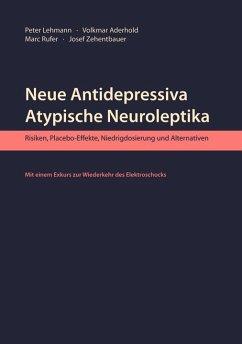 Neue Antidepressiva, atypische Neuroleptika