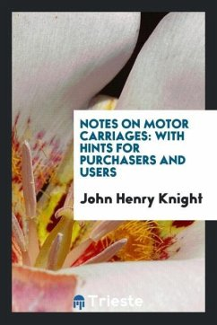 9780649363100 - Knight, John Henry: Notes on Motor Carriages - Књига