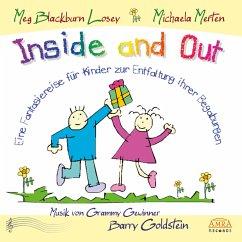Inside and Out. Von innen heraus. Eine Fantasiereise für Kinder zur Entfaltung ihrer Begabungen (MP3-Download) - Blackburn Losey, Meg