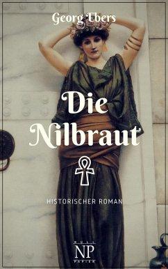 Die Nilbraut (eBook, ePUB) - Ebers, Georg