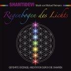 Regenbogen des Lichts. Geführte Erzengel-Meditation durch die Chakren (MP3-Download)