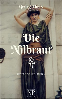 Die Nilbraut (eBook, PDF) - Ebers, Georg