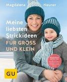 Meine liebsten Strickideen für Groß und Klein (eBook, ePUB)