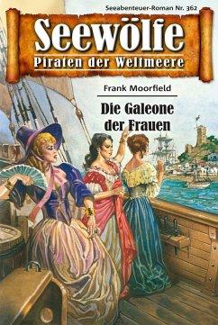Seewölfe - Piraten der Weltmeere 362 (eBook, ePUB)