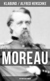 MOREAU: Historischer Roman (eBook, ePUB)