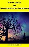 Fairy Tales of Hans Christian Andersen (Best Navigation, Active TOC) (Pheonix Classics) (eBook, ePUB)