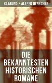 Die bekanntesten historischen Romane von Klabund (eBook, ePUB)