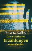 Franz Kafka: Die wichtigsten Erzählungen eines Genies (eBook, ePUB)