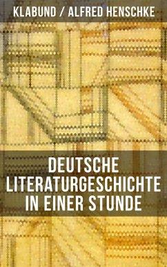 Deutsche Literaturgeschichte in einer Stunde (eBook, ePUB)