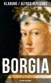 BORGIA: Historischer Roman (eBook, ePUB)