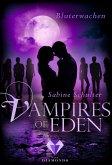 Vampires of Eden: Bluterwachen (Der Spin-off zur romantischen Vampir-Reihe Melody of Eden) (eBook, ePUB)