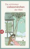 Die schönsten Liebesmärchen der Welt (eBook, ePUB)