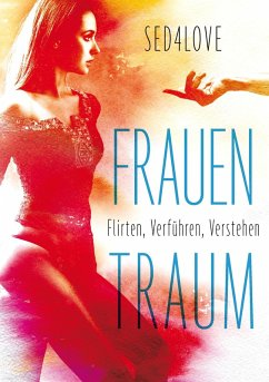 Frauentraum (eBook, ePUB) - Sed4love, Flirtcoach