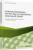 In-Memory-Datenbanken: Auf dem Weg zur Unternehmenssteuerung der Zukunft