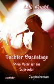 Tochter Backstage - Mein Vater ist ein Superstar - Jugendroman (eBook, ePUB)