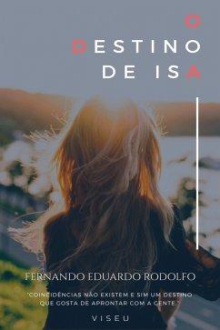 9788593991370 - Eduardo Rodolfo, Fernando: O Destion de Isa (eBook, ePUB) - Livro