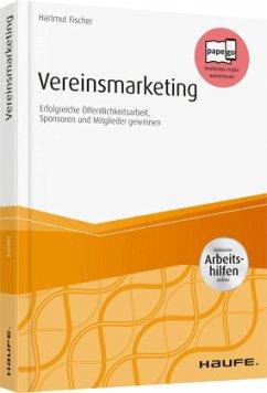 Vereinsmarketing - inkl. Arbeitshilfen online - Fischer, Hartmut