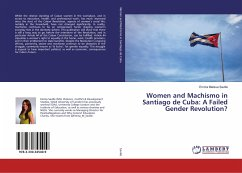 Women and Machismo in Santiago de Cuba: A Failed Gender Revolution?