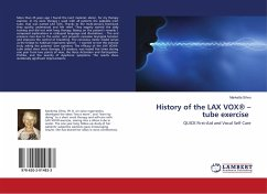 History of the LAX VOX® - tube exercise