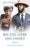 Bis die Liebe uns findet Teil 2 (eBook, ePUB)