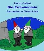Die Erdmännlein (eBook, ePUB)