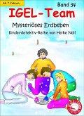 IGEL-Team 34, Mysteriöses Erdbeben (eBook, ePUB)