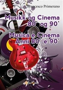 9788892682344 - Francesco Primerano: Musikk og Cinema 80´ og 90´ (eBook, PDF) - Libro