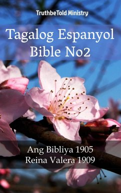 9788233907273 - Truthbetold Ministry: Tagalog Espanyol Bible No2 (eBook, ePUB) - Bok