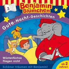 Benjamin Blümchen - Gute-Nacht-Geschichten - Wüstenfüchse fliegen nicht (MP3-Download)