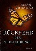 Rückkehr der Schmetterlinge (eBook, ePUB)