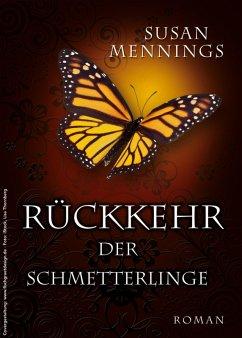 Rückkehr der Schmetterlinge (eBook, ePUB) - Susan Mennings