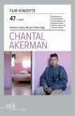 Film-Konzepte 47: Chantal Akerman (eBook, ePUB)