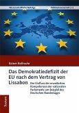 Das Demokratiedefizit der EU nach dem Vertrag von Lissabon (eBook, ePUB)