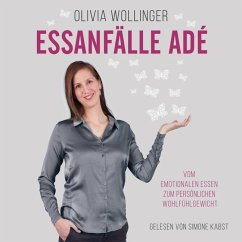 Essanfälle adé, 2 MP3-CD - Wollinger, Olivia