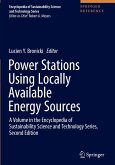 Power Stations Using Locally Available Energy Sources: A Volume in the Encyclopedia of Sustainability Science and Technology Series, Second Edition