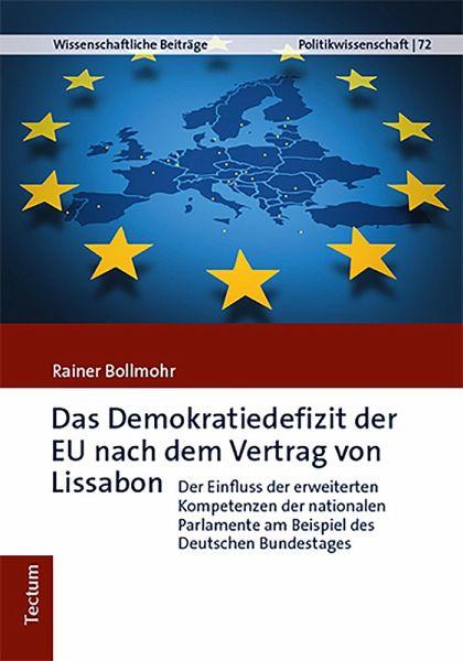 Das Demokratiedefizit Der Eu Nach Dem Vertrag Von Lissabon Ebook