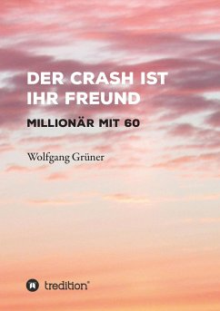 Der Crash ist Ihr Freund