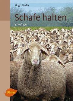Schafe halten (eBook, PDF) - Rieder, Hugo