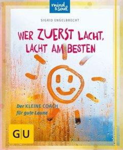 Wer zuerst lacht, lacht am besten (Mängelexemplar) - Engelbrecht, Sigrid