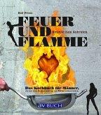 Feuer und Flamme (Mängelexemplar)