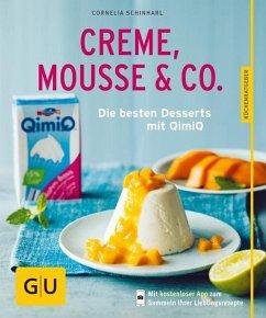 Creme, Mousse & Co. (Mängelexemplar) - Schinharl, Cornelia