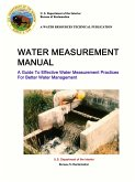 Water Measurement Manual - A Guide To Effective Water Measurement Practices For Better Water Management