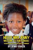 Hello Mrs Jenny, Welcome to our school!