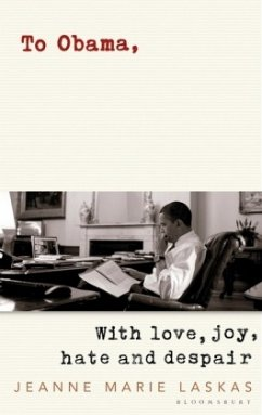 To Obama - Laskas, Jeanne Marie