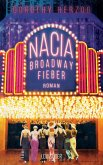 Nacia - Broadway Fieber (eBook, ePUB)
