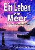 Ein Leben am Meer (eBook, ePUB)