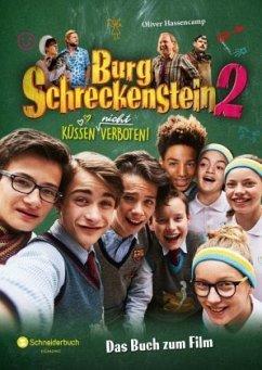 Burg Schreckenstein 2 - Das Buch zum Film - Hassencamp, Oliver